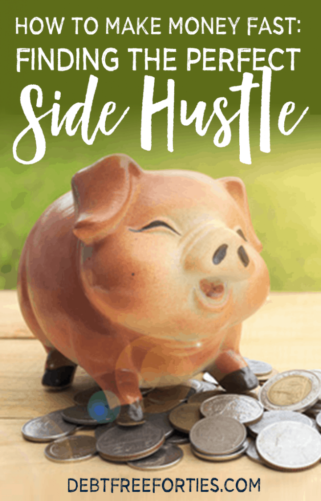 How to make money fast: Finding the perfect side hustle #money #sidehustle
