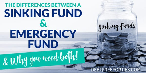 The differences between a sinking fund and emergency and why you need both