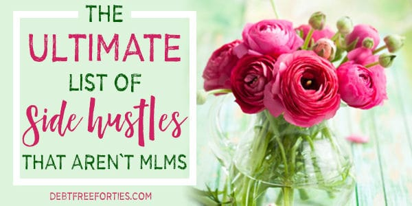 The Ultimate List of Side Hustles that Aren't MLMs