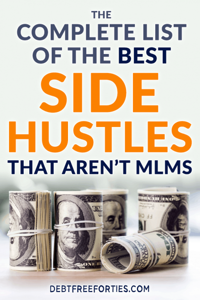 It can be tricky to find the best side hustles that don't have huge startup fees. Here's the complete list of the best side hustles that aren't MLMs #sidehustle #debt #financialfreedom
