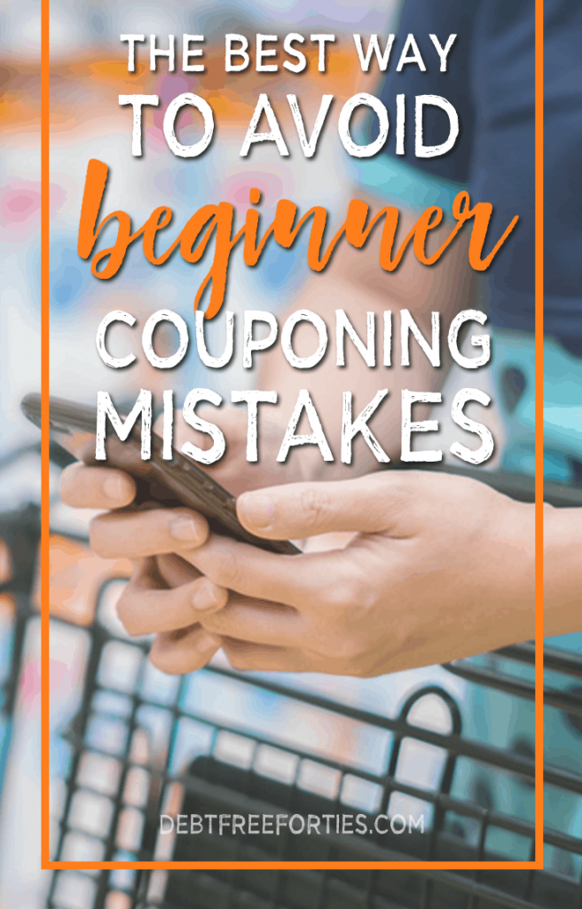 The best way to avoid beginner couponing mistakes #couponing #coupons #budgeting #savingmoney