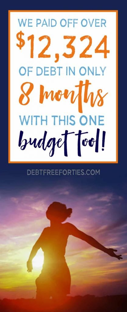 How we paid off over $12,324 of debt in 8 months with this one budget tool!