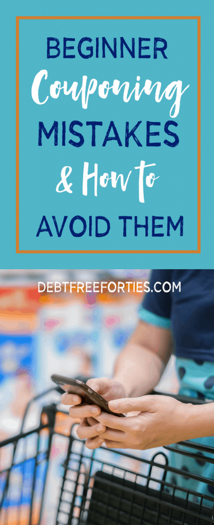 Beginner Couponing Mistakes and How to Avoid Them #couponing #couponingmistakes #savingmoney #coupons