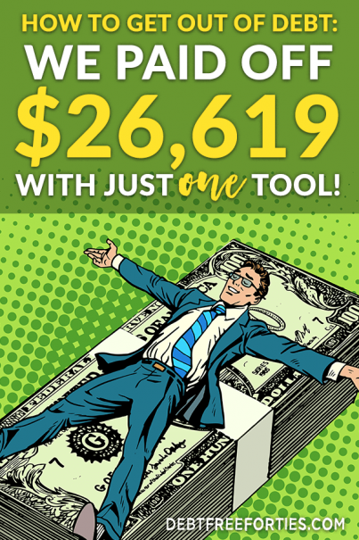 Are you struggling to get out of debt for good? Learn how we paid off $26,619 with just one tool! #budget #budgeting #debt #financialfreedom