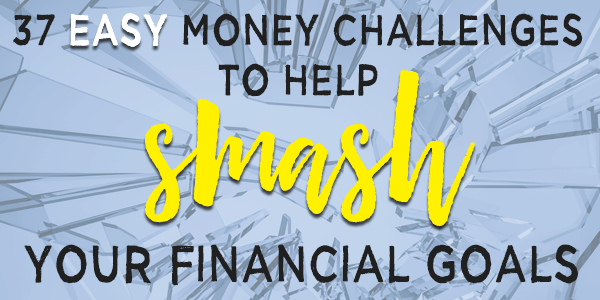 Easy money challenges to smash your financial goals