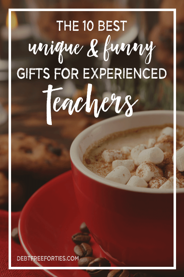 The 10 Best Unique & Funny Gifts for Experienced Teachers