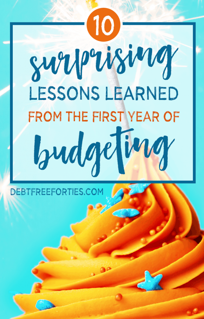 We've learned a lot about budgeting, ourselves, and our goals. Here's the list of the things that surprised us the most about the first year of budgeting. #budgeting #debt #debtrepayment