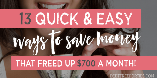 13 quick and easy ways to save money every month!