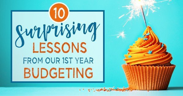 10 Surprising Lessons from our First Year of Budgeting