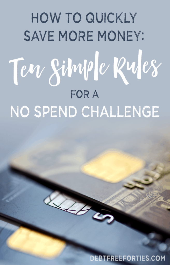 Need to quickly save more money? Try a no spend challenge! Here I cover the basics and what rules apply during a no spend challenge. #nospend #nospendchallenge #nospendrules