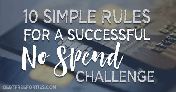10 simple rules for a no spend challenge
