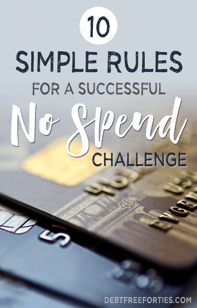 Need to quickly save more money? Try a no spend challenge! While there are plenty of very specific no spend challenges you can take, it's a very personal choice as to which one to embark on. Here I cover the basics and what rules apply during a no spend challenge. #nospend #nospendchallenge #nospendrules