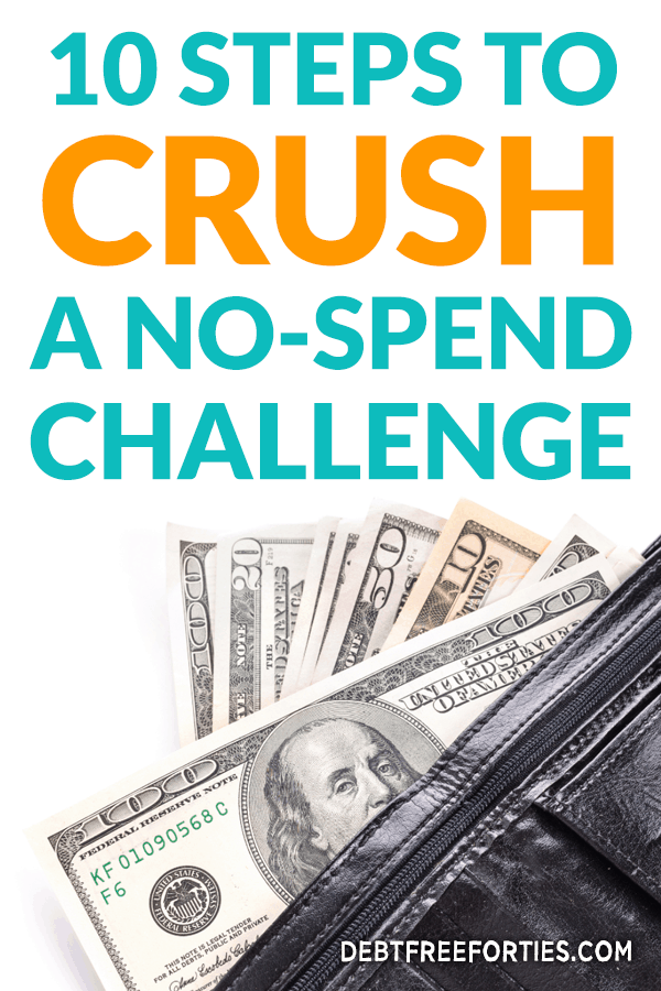 Need to save more money quickly? Try a no-spend challenge! Here are 10 simple steps to crush a no-spend challenge. #nospend #nospendchallenge #nospendrules
