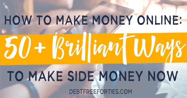 50+ Brilliant Ways to Make Side Money Now