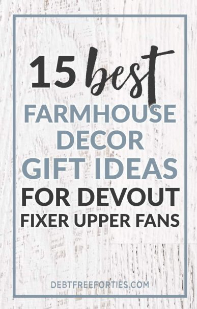 Find great farmhouse decor gifts for any budget! #farmhousedecor #fixerupper #farmhouse