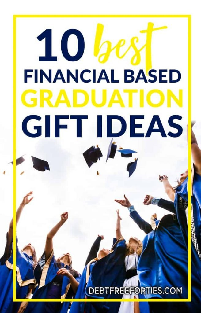 Looking for the best graduation gift ideas? Start here with these great financially based graduation gifts for your favorite graduate! #graduation #graduationgift #personalfinance