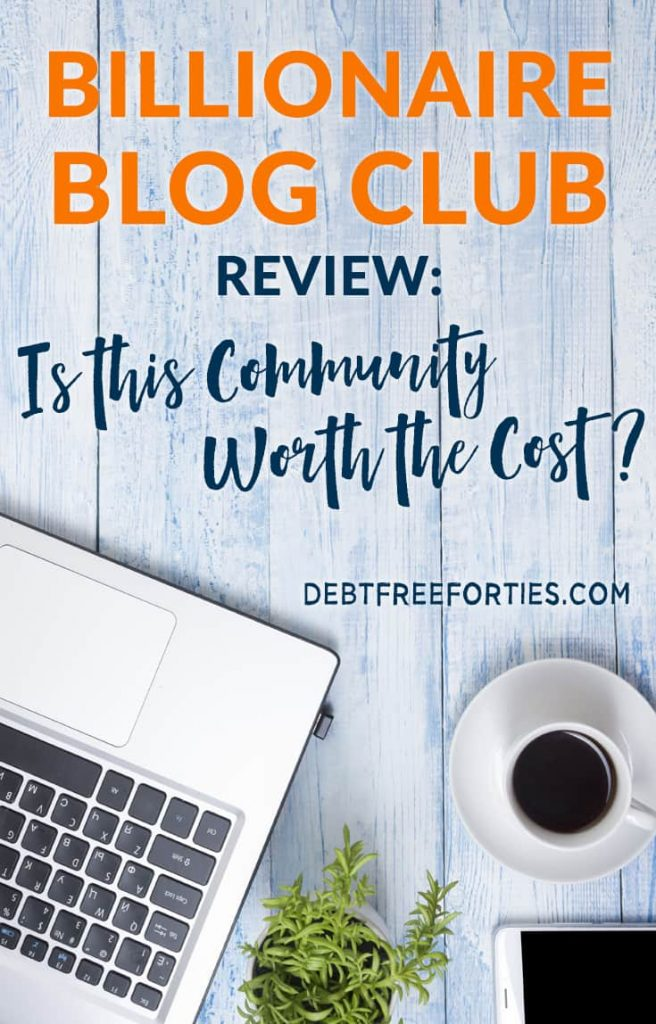 Want to know if the Billionaire Blog Club lives up to the hype? Read my thorough review on the good and bad of the blogging community. #billionaireblogclub #bbc #review