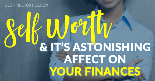 Why it's Important to Know Your Worth Financially