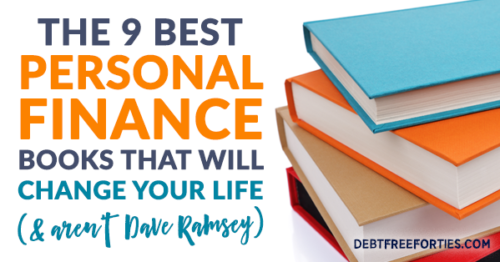 These are the 9 best personal finance books that will change your life (and aren't Dave Ramsey)