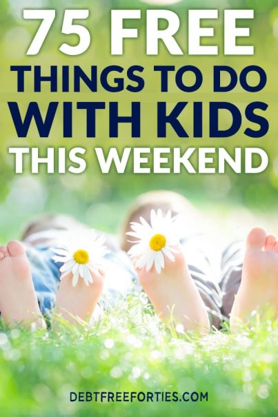 Looking for something free to do with the kids this weekend? Here's a great ist of family things to do, including indoor activities, at home activities, and free things to do near you with kids #budget #kids #kidsactivities