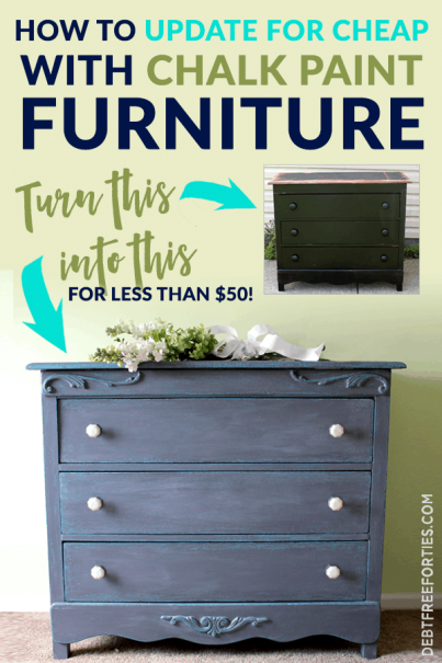 Want to update your house without breaking your budget? Try chalk paint furniture! It's easy to take an old piece and give it a new, beautiful look with chalk paint! #chalkpaint #cheaphomedecor #homedecor #budget #diy
