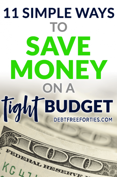 These are the 11 best ways to save money on a tight budget and get your debt paid off. #budgeting #savings #debt