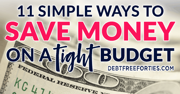 11 simple ways to save money on a tight budget