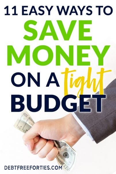 Struggling to make ends meet? Here are 11 simple ways to save money on a tight budget. #budgeting #savings #finance