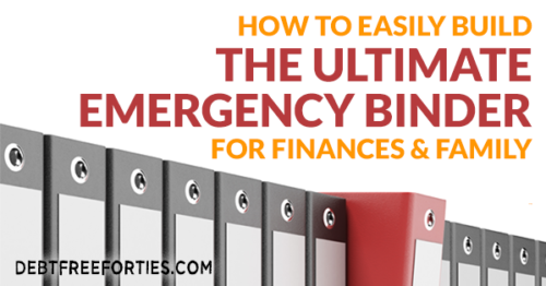 How to Easily Build the Ultimate Emergency Binder