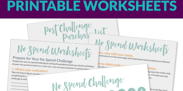 Get your free no spend challenge printable worksheets. Use them to personalize your no spend challenge to fit your goals. Get started now! #printables #nospend #nospendchallenge #finances #nospendnovember