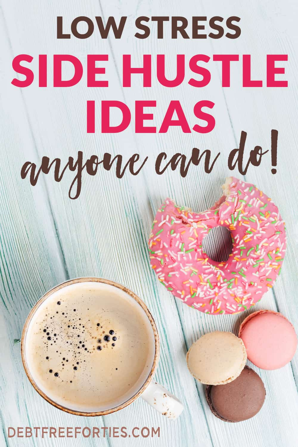 Can't find a great side hustle that's low stress? Use these side hustle ideas to find one that fits your schedule and pays you well! #sidehustle #sidegig #financialfreedom #debt #debtrepayment