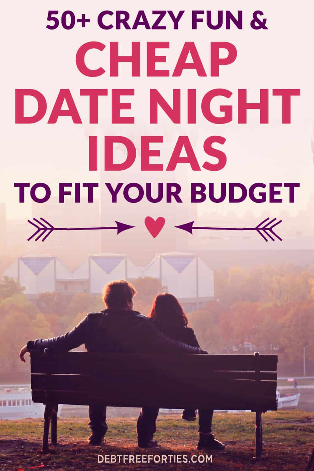 While you should be budgeting for date nights, they don't have to cost an arm and a leg. And by choosing cheap date night ideas over expensive ones, you will be able to have date nights more often. Here are 50+ crazy, fun and cheap date night ideas to fit into your budget. #frugalliving #cheapdateideas #datenightideas #budgeting