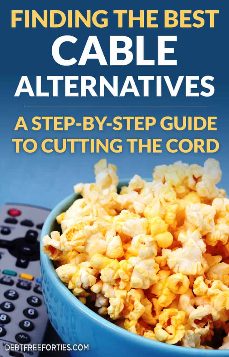 Want to find out the easiest way to cut the cord? Here's a step-by-step guide on how to find the best cable alternatives and streaming media devices to help you save money every month! #savemoney #cutthecord #cablealternatives #frugaltips #streaming #finance
