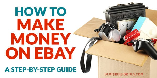 How to make money on eBay: A step-by-step guide