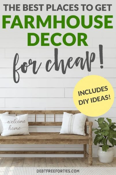 Bench with pillows and text that reads The Best Places to Get Farmhouse Decor for Cheap